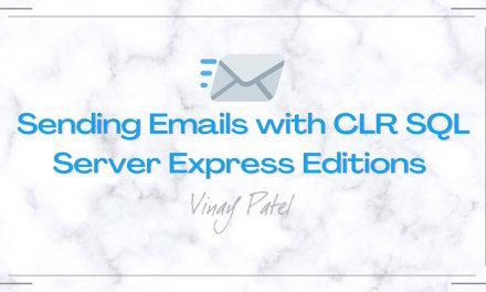 Sending Emails with CLR SQL Server Express Editions