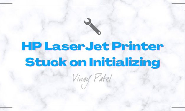 HP LaserJet Printer Stuck on Initializing